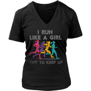 I Run Like A Girl Try To Keep Up T-Shirt - Gift For Runners