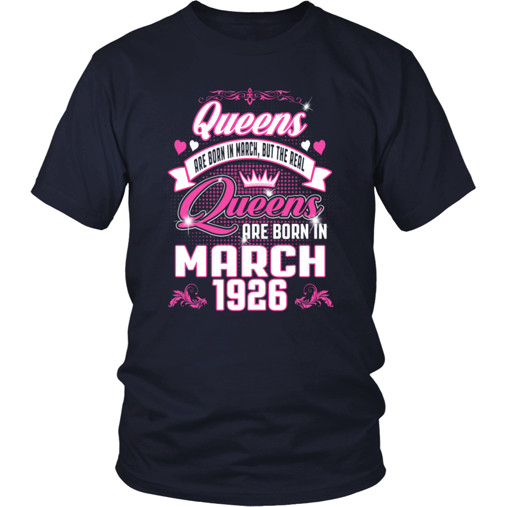 Queens Are Born In March 1926 T-Shirt