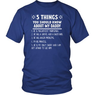 5 Things you should know about my Daddy T shirt