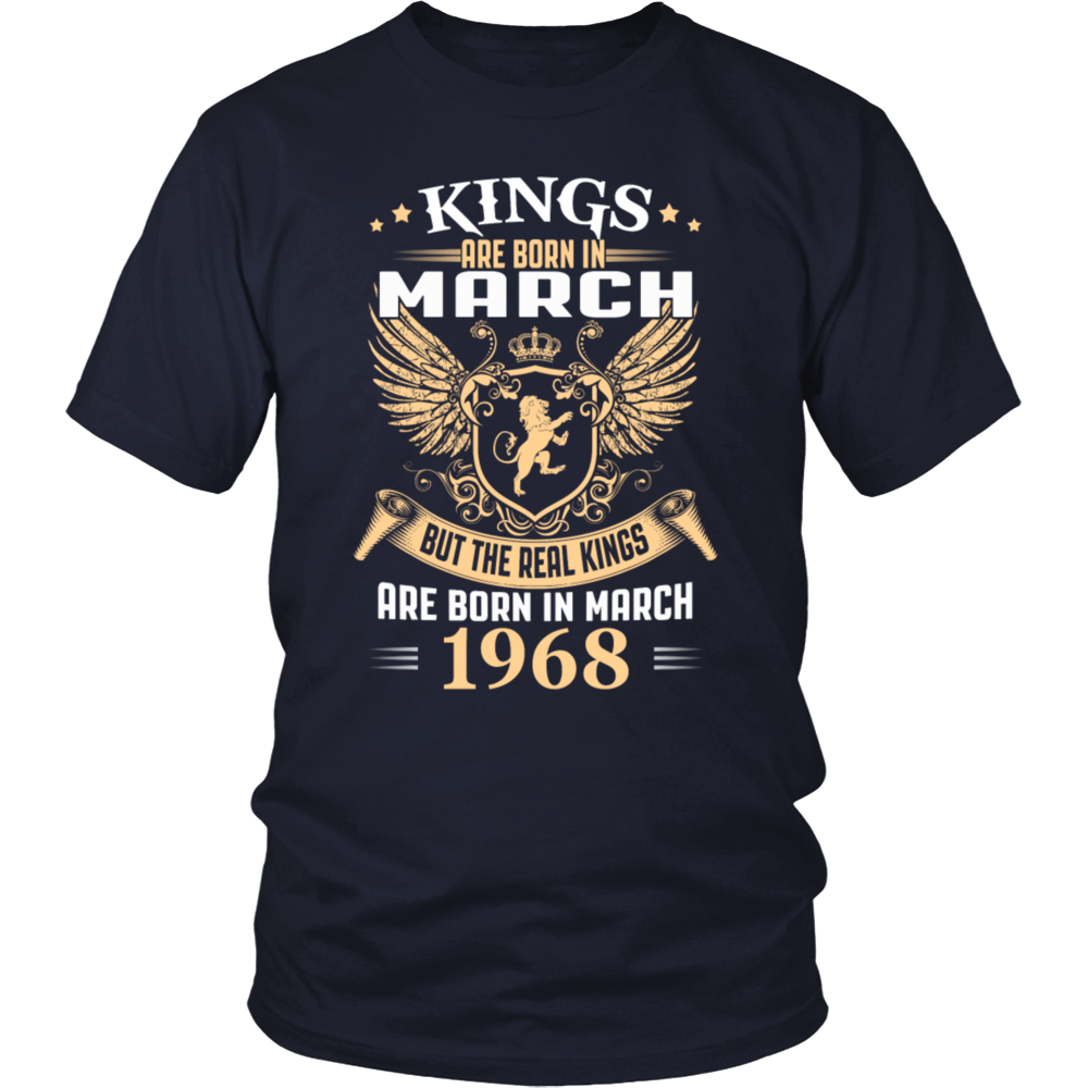 Kings Are Born In March 1968 - Birthday Gift T-Shirt