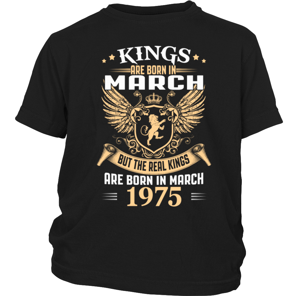 Kings Are Born In March 1975 T-Shirt