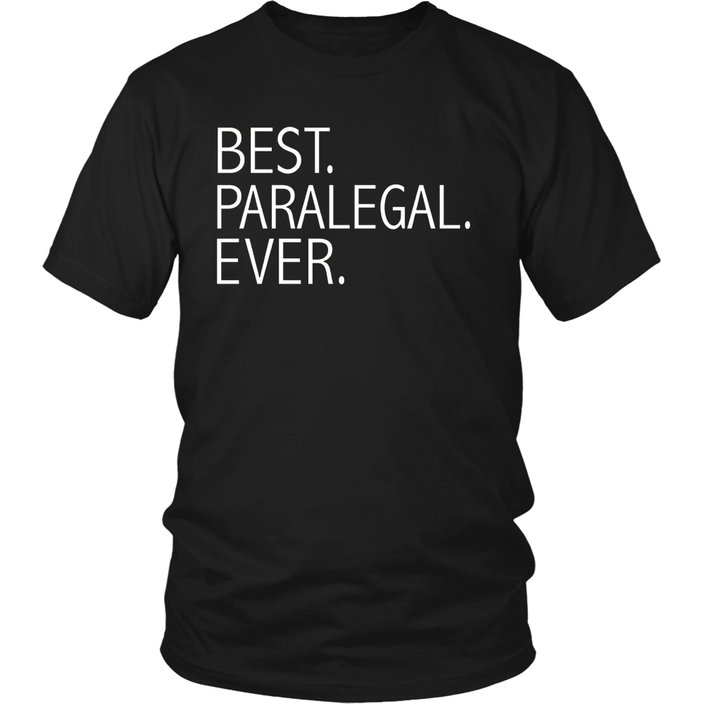 Best Paralegal Ever Funny T-shirt Legal assistant Graduate
