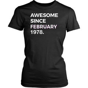 Awesome Since February 1978 - 40th Birthday Gift Tshirt