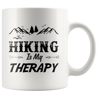 Hiking Is My Therapy Coffee Mug Cup Hot Gifts Best Gifts