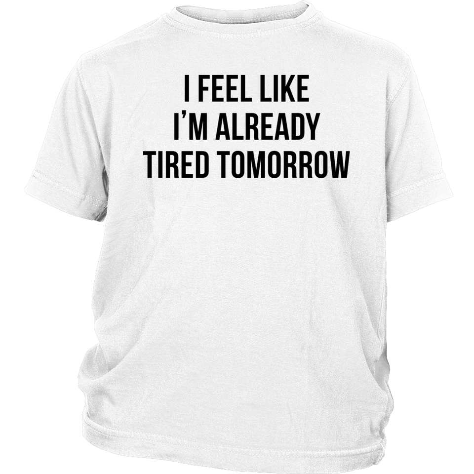 Already Tired Sport Quote T-Shirt