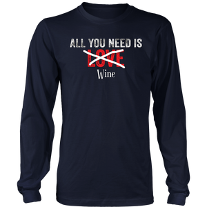 All You Need Is Love Wine Valentine's Day TShirt Men Women
