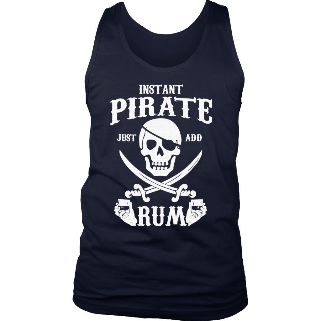 11642a707 Instant Pirate Just Add Rum-Funny Rum Lovers T-Shirt