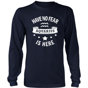 Aquarius Zodiac Cool Gift- No Fear- Funny Present T-Shirt - Bornmay