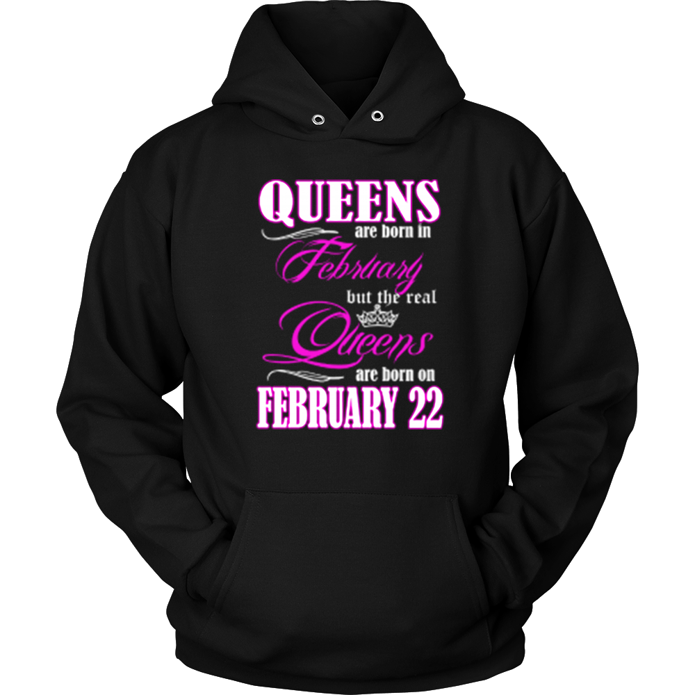 Birthday Queens Are Born On February 22 Hoodie Tank-Top