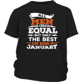 All Men Are Created Equal But Only In January Birthday T-Shirt Quotes Hoodie