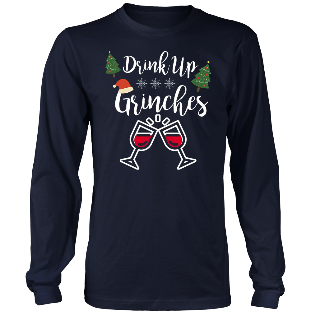 Drink Up Grinches T-Shirt, Funny Drinking Christmas Shirt