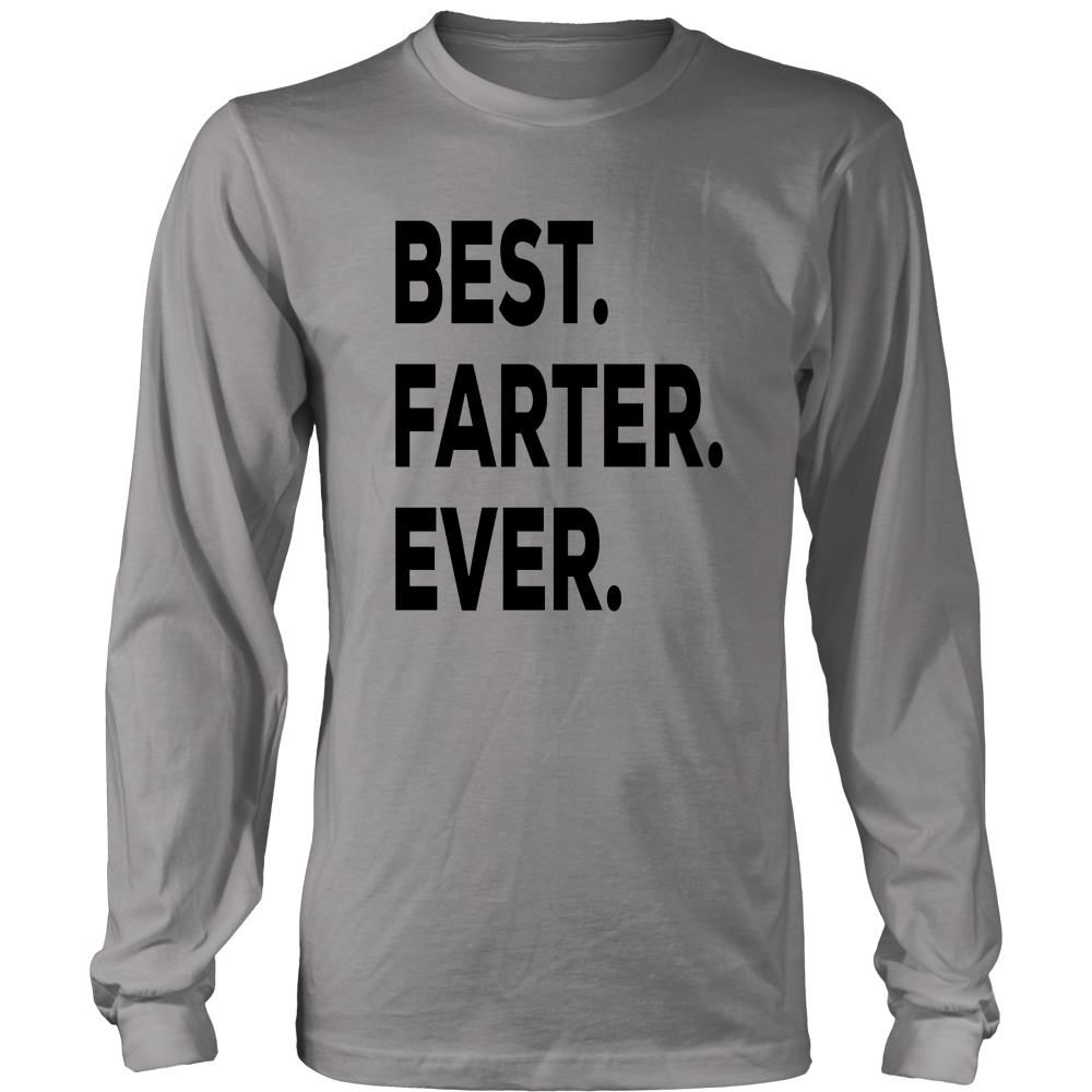 Best Farter Ever Gift Shirt- Father Gift-Birthday Christmas