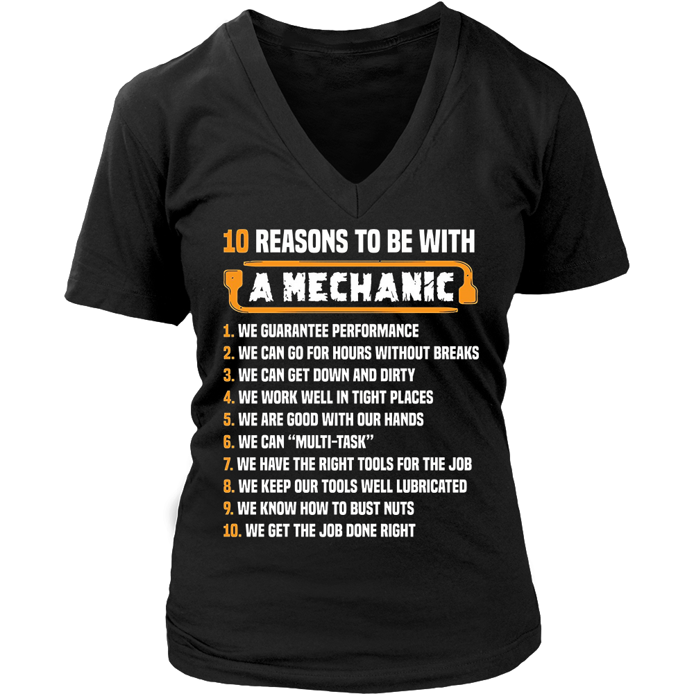 10 Reasons To Be With Mechanic T-Shirt - Mechanic Funny