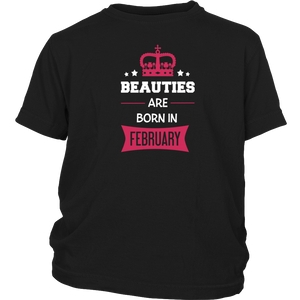Beauties are born in February Gift T Shirt