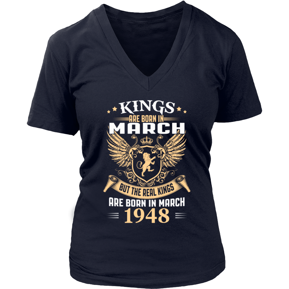 Kings Are Born In March 1948 T-Shirt
