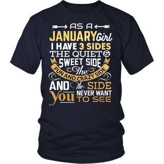 As A January Girl I Have Three Sides TShirt Birthday Gift - Bornmay