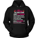 5 Things You Should Know about My Grandma t-shirt Quotes Hoodie