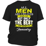 All men are created equal But only the best are born in January T-Shirt Quotes Hoodie