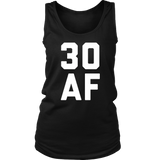 30 AF T-Shirt - 30th Birthday Shirt Men Women Thirty Gift Quotes Hoodie