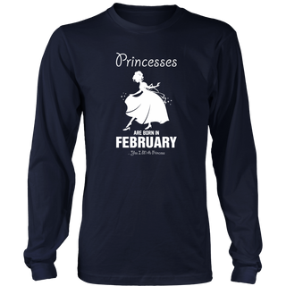 princesses are born in February Yes I am a Princes Funny Shirt