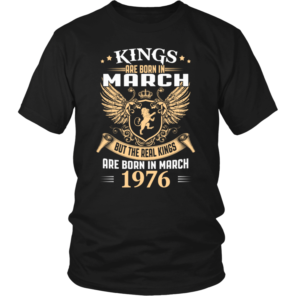Kings Are Born In March 1976 T-Shirt