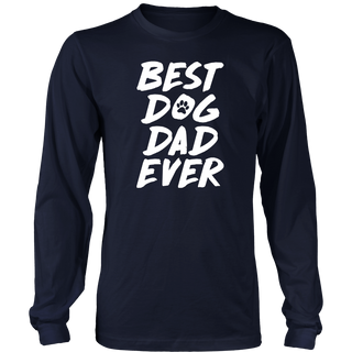 Best Dog Dad Ever Shirt Funny Dog T-shirt