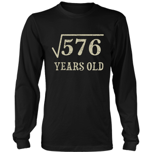 24 yrs years old Square Root of 576 24th birthday T-Shirt