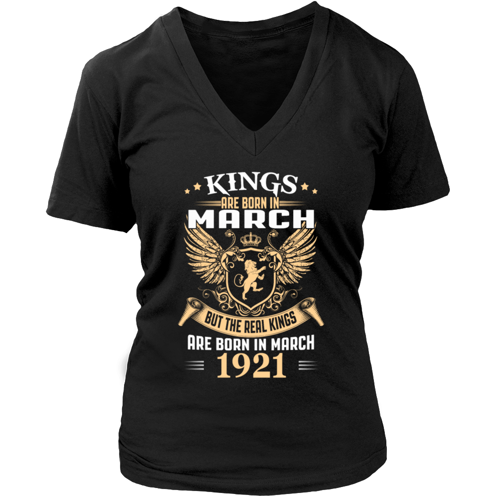 Kings Are Born in March 1921 T-Shirt