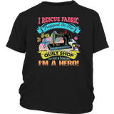 I Rescue Fabric Trapped In The Quilt Shop T-Shirt Quotes Hoodie