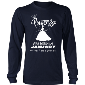 Princess Are Born In January - Funny Birthday T-Shirt