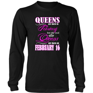 Birthday Queens Are Born On February 16 Gift T Shirt