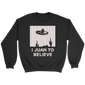 I JUAN TO BELIEVE: HOLIDAY SWEATER T SHIRT