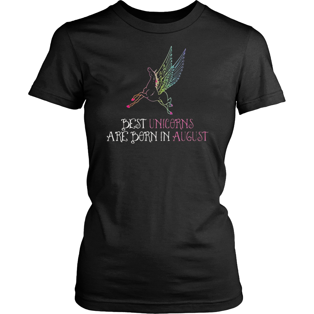 August 2017 Birthday Gift Best Unicorns are born in August T-Shirt