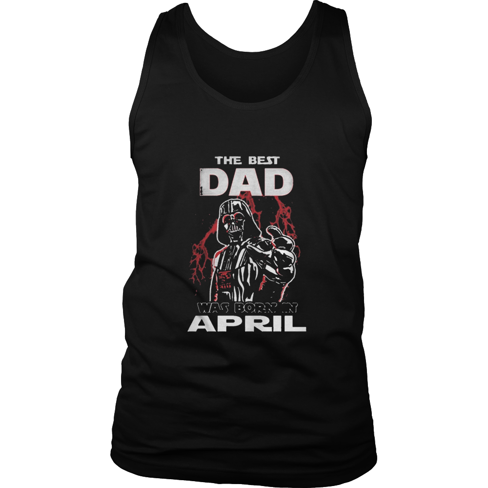 THE BEST DAD WAS BORN IN APRIL