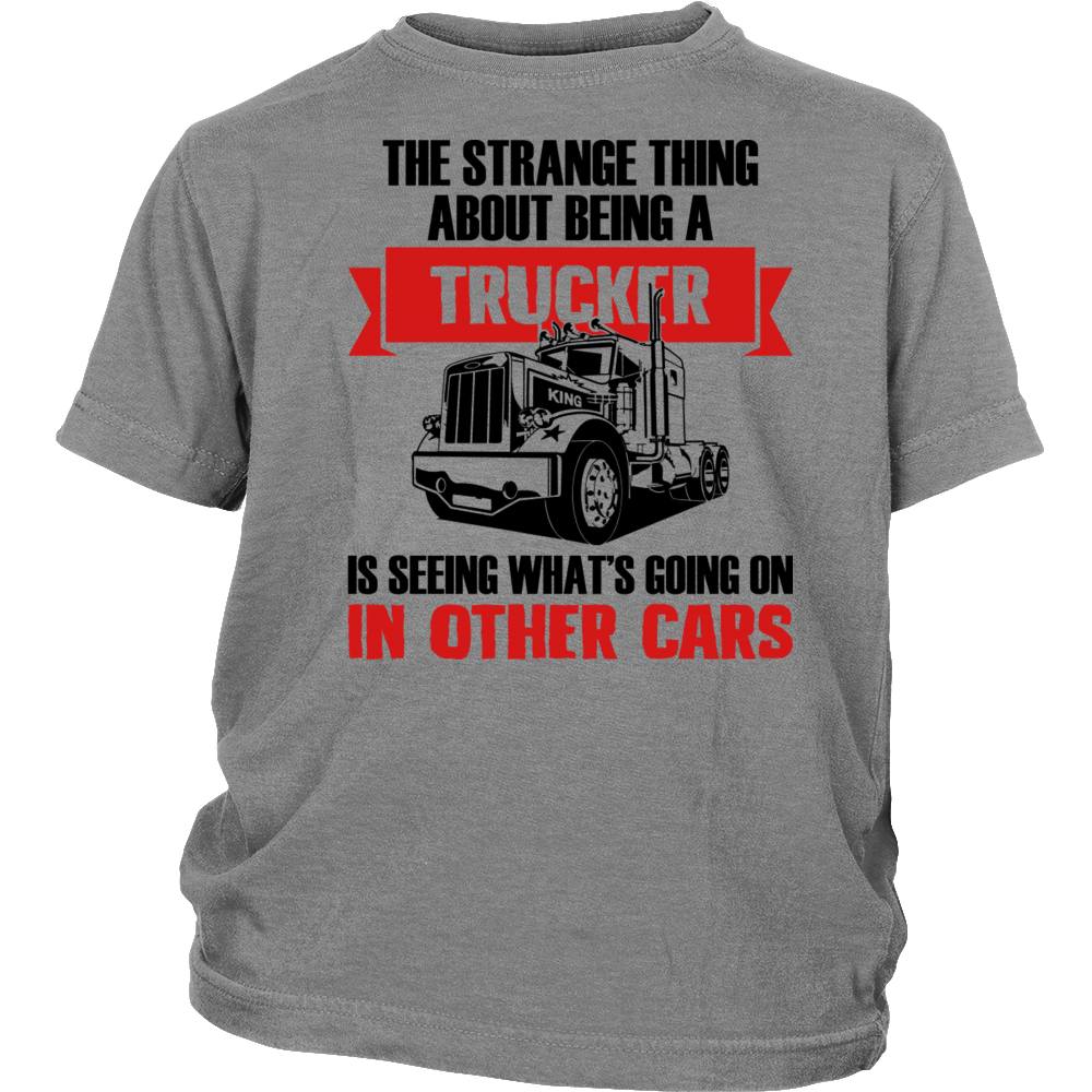 The strange thing about being a trucke T Shirt
