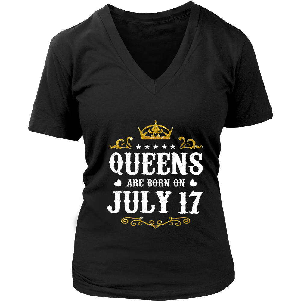 Queens Are Born On July 17th Birthday T-shirt