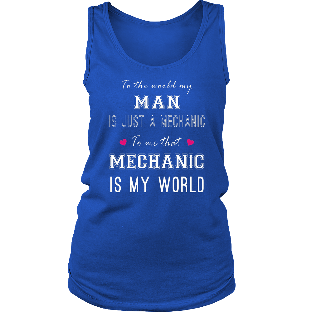 Women's That Mechanic Is My World: Funny Mechanics Gifts For Him