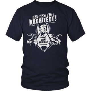 Don't call me architect T Shirt