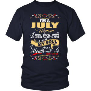 I'm A July Woman T Shirt