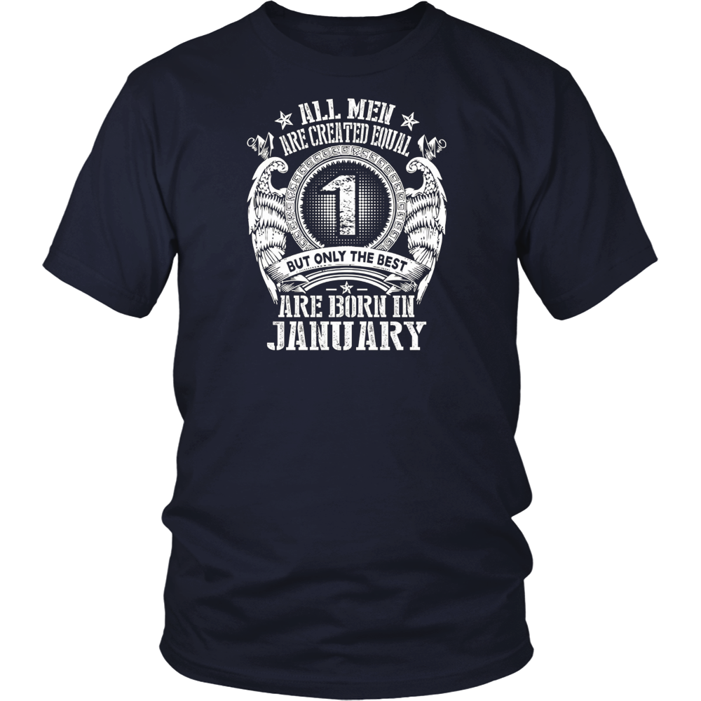 all men are created equal but the best are born in January