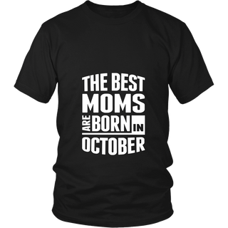 THE BEST MOM ARE BORN IN OCTOBER
