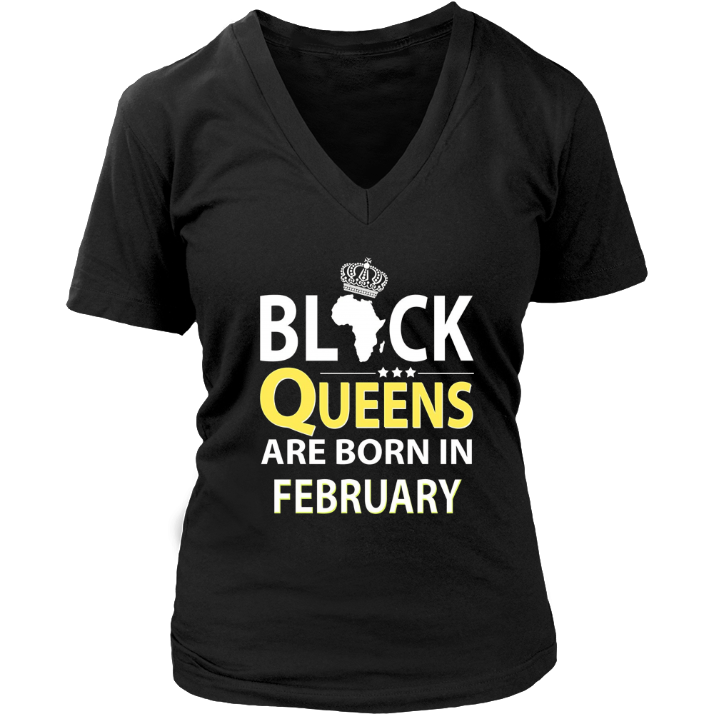 Black Queens are born in February - Funny Birthday T-shirt