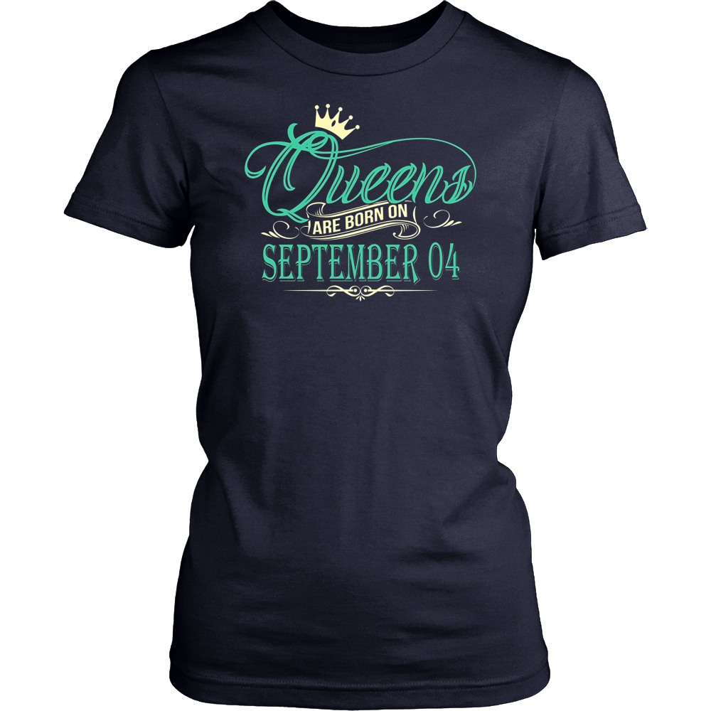 Queens Are Born On September 04 T-Shirt