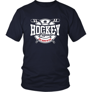Hockey Legends Are Born In May T-Shirt