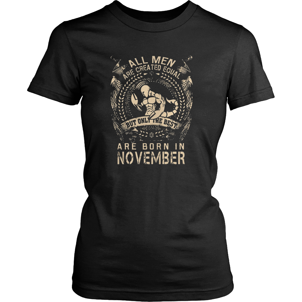 THE BEST ARE BORN IN NOVEMBER SHIRT