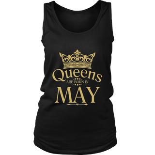 BIRTHDAY GIRL QUEENS ARE BORN IN MAY T-Shirt