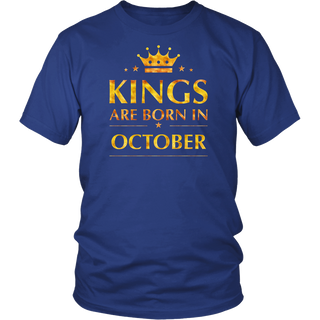 Kings are born in October T-shirt - funny birthday gift