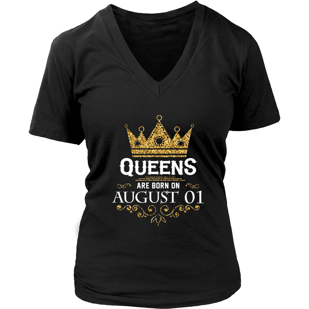 Queens Are Born On August 01 - Birthday T-Shirt