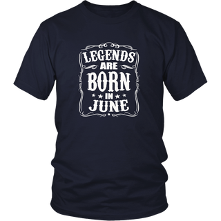 LEGENDS ARE BORN IN JUNE BIRTHDAY T-SHIRTS FOR GIFTS