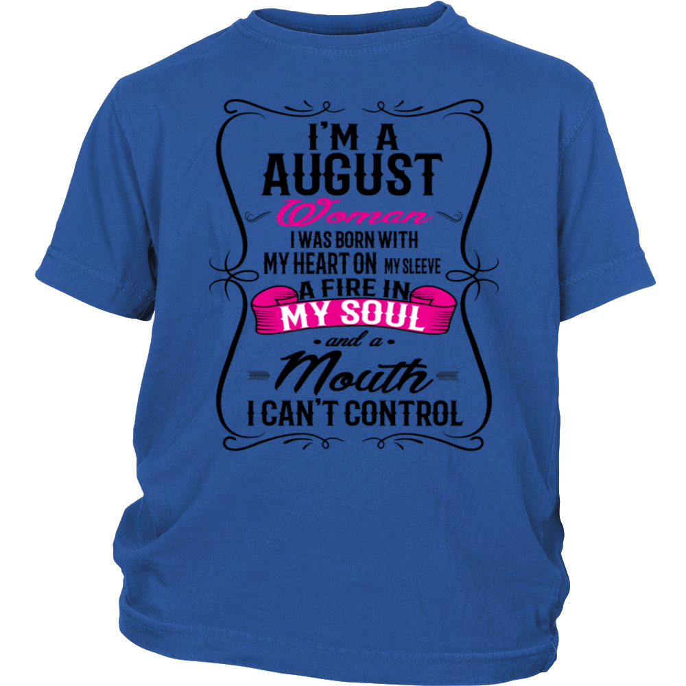 I'm An August Woman T-Shirt Birthday Gift Shirt